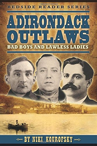 Adirondack Outlaws: Bad Boys and Lawless Ladies (Bedside, used for sale  Delivered anywhere in USA