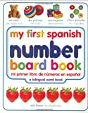 My First Spanish Number Book, Dorling Kindersley Publishing Staff, 0789485915