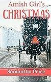 Amish Girl's Christmas (Amish Foster Girls) (Volume 1)