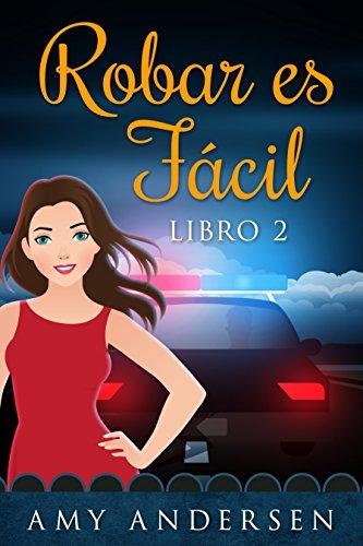 Robar Es Fácil: (Los Misterios de Marion - Libro 2) (Spanish Edition)