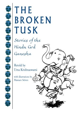 The Broken Tusk: Stories of the Hindu God Ganesha