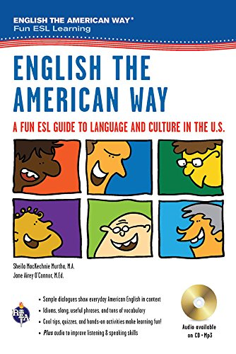 English the American Way: A Fun ESL Guide to Language & Culture in the U.S. w/Audio CD & MP3 (English as a Second Language Series) (Best Way To Learn English Speaking)