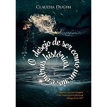 O Desejo de Ser Como Um Rio: e outros contos