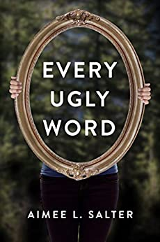 Every Ugly Word by [Salter, Aimee L.]