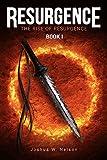 Resurgence: The Rise of Resurgence Book I