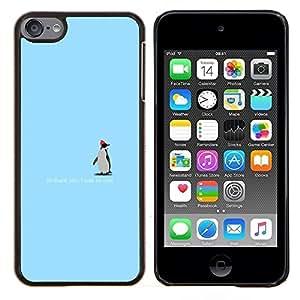 Qstar Arte & diseño plástico duro Fundas Cover Cubre Hard Case Cover para Apple iPod Touch 6 6th Touch6 (Pingüino lindo - gracias)