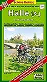 Doktor Barthel Wander- und Radwanderkarten, Wander- und Radwanderkarte Halle (Saale) und Umgebung (Schöne Heimat)