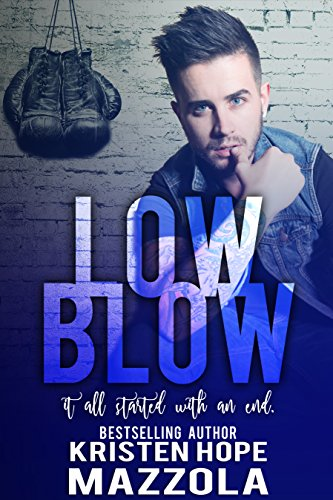 (Low Blow (Shots On Goal Standalone Series Book 4))