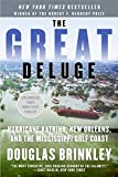 Book cover for The Great Deluge: Hurricane Katrina, New Orleans, and the Mississippi Gulf Coast