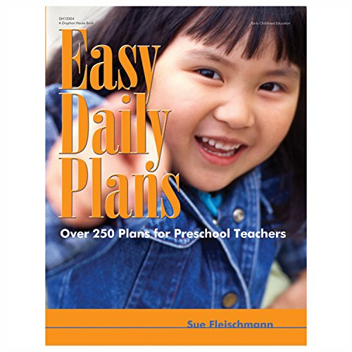 Easy Daily Plans: Over 250 Plans for Preschool Teachers (Early Childhood Education) ()