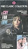 A Cry for Love [VHS]