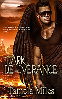 Dark Deliverance by [Miles, Tamela]