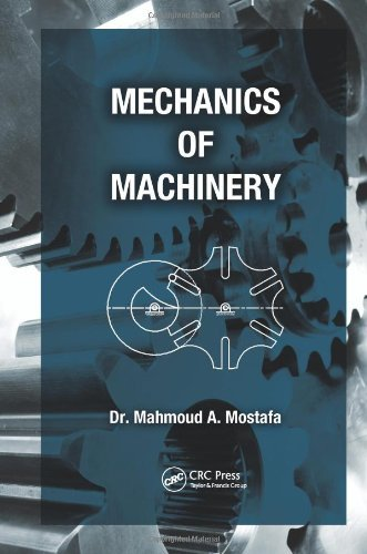 Download By Mahmoud A. Mostafa Mechanics of Machinery (1st Frist Edition) [Hardcover] PDF