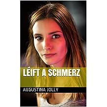 Léift a Schmerz (Luxembourgish Edition)