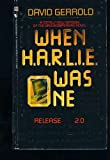When Harlie Was One, David Gerrold, 0553264656