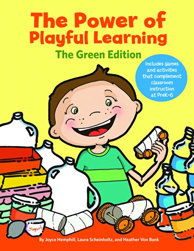 The Power of Playful Learning: The Green Edition (Maupin House)
