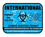 International Zombie Hunting Hunt Permit funny vinyl decals bumper stickers