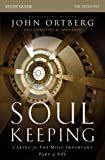 Soul Keeping Study Guide, John Ortberg, 0310691273