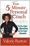 Your 5-Minute Personal Coach, Valorie Burton, 0736939318