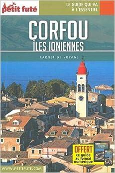 Guide Corfou - Îles Ioniennes 2018 Carnet Petit Futé