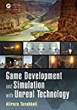 Game Development and Simulation with Unreal Technology 1st Edition