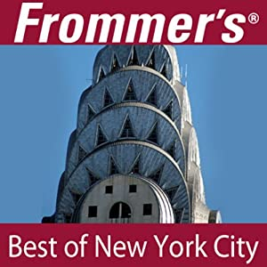 Frommer's Best of New York City Audio Tour Speech