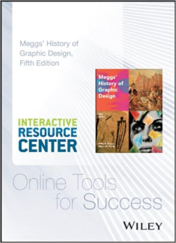 Meggs History Of Graphic Design 5e Interactive Resource Center