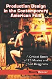 Production Design in the Contemporary American Film, Beverly Heisner, 0786418656