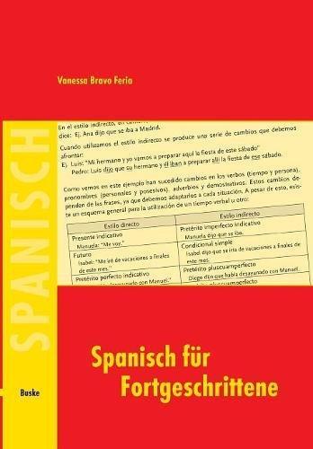 Spanisch für Fortgeschrittene: Ein Lehr- und Arbeitsbuch
