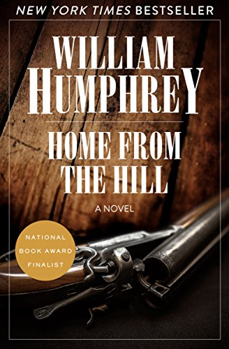 Home from the Hill: A Novel cover