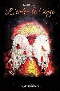 L'enfer de l'ange par Elodie Costet