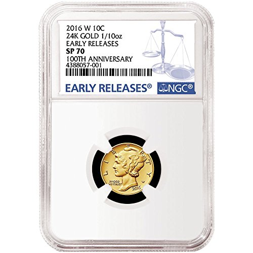 2016-W 10c Gold Mercury Dime Centennial .9999 1/10th oz. Blue ER - SP70 NGC