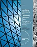 Cengage Advantage Books: Intentional Interviewing and Counseling, Ivey, Allen E. and Ivey, Mary Bradford, 1285175786