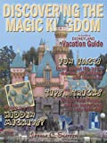 Discovering the Magic Kingdom: An Unofficial Disneyland Vacation Guide
