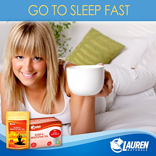 Lauren Naturals Sleep & Meditation Herbal Chamomile Tea: Reduce Stress & Increase Sleep - Risk Free Full Money Back Guarantee