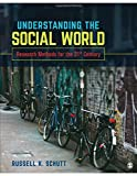 Understanding the Social World 1st Edition