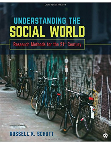 Understanding the Social World: Research Methods for the 21st Century