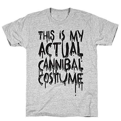 LookHUMAN This is My Actual Cannibal Costume Small Athletic Gray Men's Cotton Tee