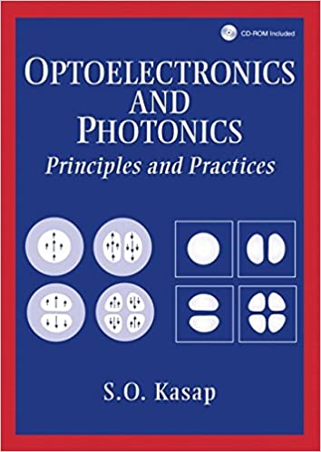 Optoelectronics and photonics principles and practices safa o optoelectronics and photonics principles and practices 1st edition fandeluxe Choice Image