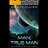 Man, True Man (The Chronicles of Tonath Book 1)