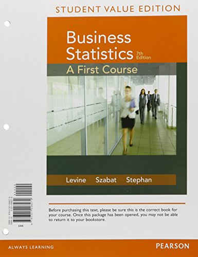 Student Value Edition for Business Statistics: A First Course (7th Edition)