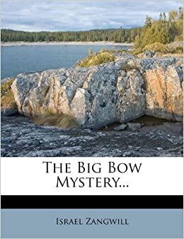 The Big Bow Mystery...
