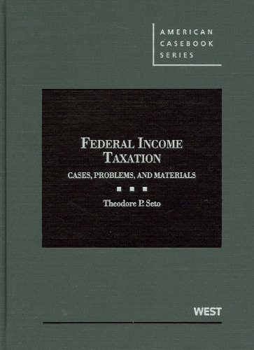 Federal Income Taxation: Cases, Problems, and Materials (American Casebook) (American Casebook Series)