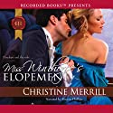 Miss Winthorpe's Elopement Audiobook by Christine Merrill Narrated by Simon Phillips