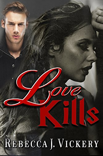 Book: Love Kills by Rebecca J. Vickery