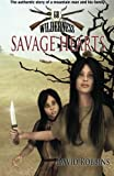 Savage Hearts (Wilderness 68)