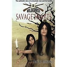 Savage Hearts (Wilderness 68)
