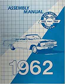 1962 impala biscayne bel air assembly manual reprint chevy. Black Bedroom Furniture Sets. Home Design Ideas
