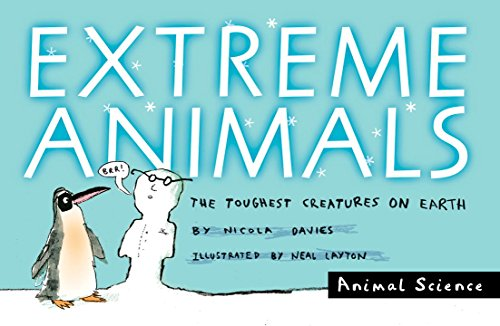 Extreme Animals: The Toughest Creatures on Earth (Animal