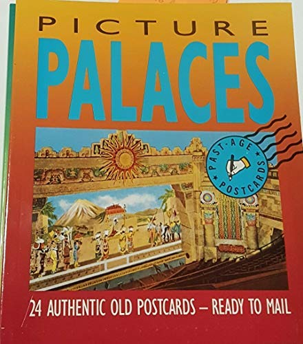 Picture Palaces: Views from Americas Past (Picture Palace)